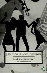 God's Trombones: Seven Negro Sermons in Verse by James Weldon Johnson