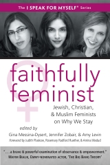 Faithfully Feminist by Gina Messina-Dysert