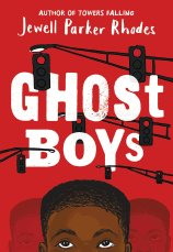 Ghost Boys by by Jewell Parker Rhodes