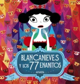 Blancanieves y los 77 Enanitos by Davide Cali