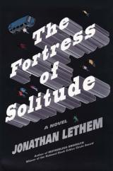The Fortress of Solitude by Jonathan Letham