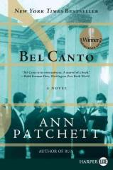 Bel Canto by Ann Pratchett
